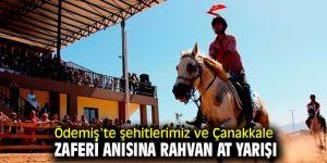 Ödemiş'te şehitlerimiz ve Çanakkale Zaferi anısına rahvan at yarışı
