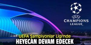 UEFA Şampiyonlar Ligi'nde heyecan devam edecek