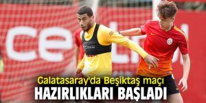 Galatasaray'da derbi hazırlıkları başladı!