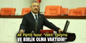 AK Partili Nasır'dan birlik ve beraberlik çağrısı!