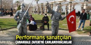 Performans sanatçıları Çanakkale Zaferi'ni canlandıracaklar