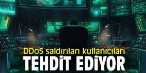 Kullanıcılar dikkat! DDoS saldırıları...