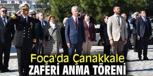 Foça'da Çanakkale zaferi anma töreni düzenlendi