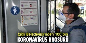 Çiğli Belediyesi'nden 100 bin koronavirüs broşürü