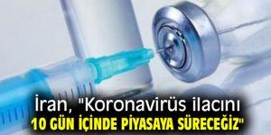 """İran, """"Koronavirüs ilacını 10 gün içinde piyasaya süreceğiz"""""""