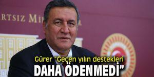 """Gürer, """"Çiftçi destek bekliyor"""""""