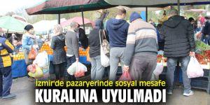 İzmir'de pazaryerinde sosyal mesafe kuralına hiçe sayıldı