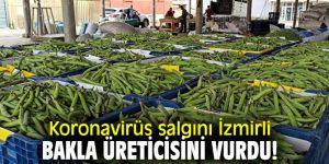 Koronavirüs salgını İzmirli bakla üreticisini vurdu!