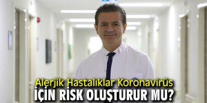 Alerjik Hastalıklar Koronavirüs için risk grubunda mı?
