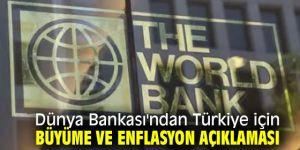 Dünya Bankası'ndan flaş Türkiye açıklaması!