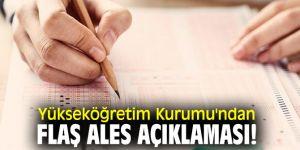 Yükseköğretim Kurumu'ndan flaş ALES açıklaması!