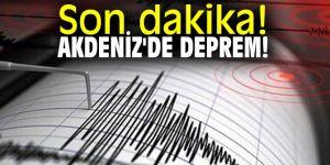 Akdeniz'de 4.7 büyüklüğünde deprem!