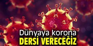 Türkiye'den dünyaya korona dersi