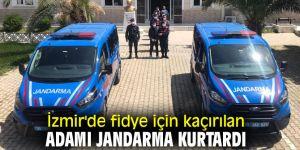 İzmir'de fidye için kaçırılan adamı jandarma kurtardı