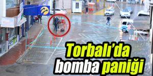 Torbalı'da bomba paniği yaşandı!