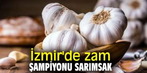 TÜİK açıkladı! İzmir'de zam şampiyonu sarımsak