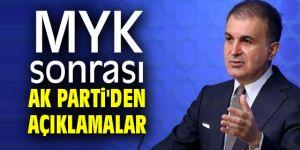 MYK sonrası AK Parti'den açıklamalar