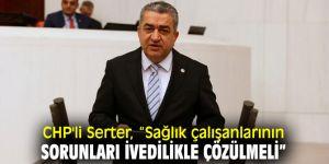 "CHP'li Serter, ""3600 ek gösterge sözünü unutmayalım"""