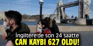 İngiltere'de son 24 saatte can kaybı 627 oldu!