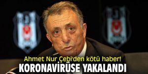 Ahmet Nur Çebi'den kötü haber! Koronavirüse yakalandı