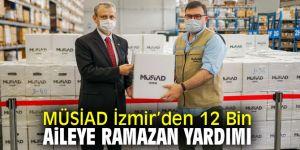 Müstakil Sanayici ve İşadamları Derneği İzmir'den 12 Bin Aileye Ramazan Yardımı