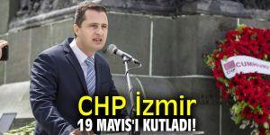 CHP İzmir 19 Mayıs'ı kutladı!
