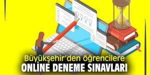 İzmir Büyükşehir Belediyesi'nden öğrencilere online deneme sınavları