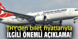 Türk Hava Yolları'ndan bilet fiyatlarıyla ilgili önemli açıklama!