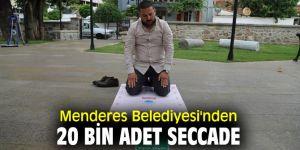 Menderes Belediyesi'nden 20 bin adet seccade