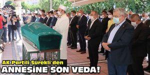 AK Partili Sürekli'den annesine son veda!