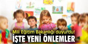 Mili Eğitim Bakanlığı duyurdu! İşte yeni önlemler