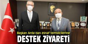 Başkan Arda, esnaf temsilcilerini ziyaret etti