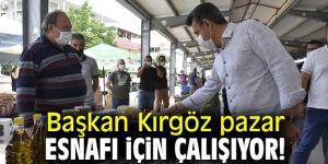 Başkan Kırgöz pazar esnafı için çalışıyor!