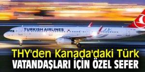 THY'den Kanada'daki Türk vatandaşları için flaş karar!