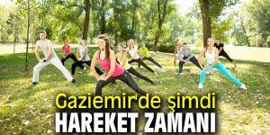 Gaziemir'de şimdi hareket zamanı