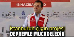 İstanbul'un çılgın projesi depremle mücadeledir