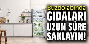Buzdolabında gıdaları bu yöntemlerle uzun süre saklayın!