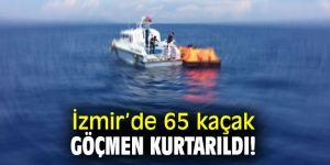 İzmir'de 65 kaçak göçmen kurtarıldı!