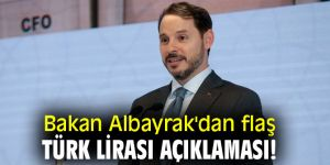 Bakan Albayrak'dan flaş Türk Lirası açıklaması!
