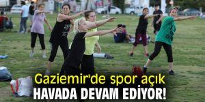 Gaziemir'de spor açık havada devam ediyor!