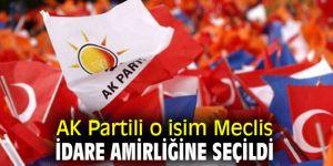 AK Partili o isim Meclis İdare Amirliğine seçildi