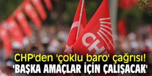 CHP'den 'çoklu baro' çağrısı! 'Başka amaçlar için çalışacak'