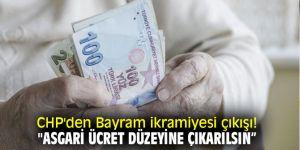 """CHP'den Bayram ikramiyesi çıkışı! """"Asgari ücret düzeyine çıkarılsın"""""""