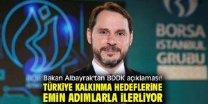 Bakan Albayrak'tan flaşBDDK açıklaması!