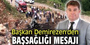Başkan Demirezen'den başsağlığı mesajı