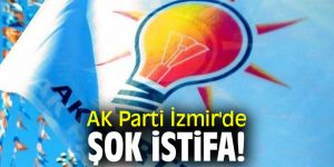 AK Parti İzmir'de şok istifa!