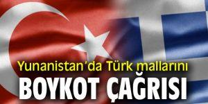 Yunanistan'da Türk mallarını boykot çağrısı!