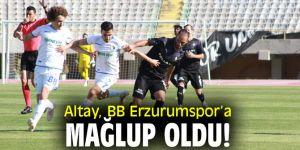 Altay, BB Erzurumspor'a mağlup oldu!