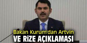 Bakan Murat Kurum'dan Artvin ve Rize açıklaması!