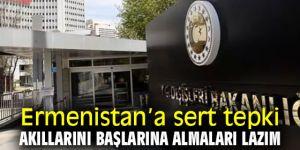 Ermenistan'a sert tepki!